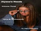 Alyssas Needs - Volume Three